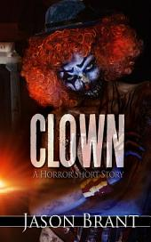 Clown - A Horror Short Story