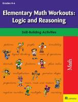 Elementary Math Workouts  Logic and Reasoning PDF