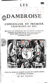 Les Oeuures d'Ambroise Paré...: neufiesme édition. Reueues et corrigées en plusieurs endroits, et augmentées d'vn fort ample traicté des Fièvres, tant en general qu'en particulier, et de la curation d'icelles...