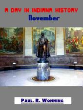 A Day in Indiana History – November: Indiana Bicentennial History Series – November Edition