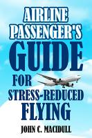 Airline Passenger s Guide for Stress Reduced Flying PDF