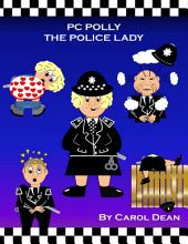 Pc Polly the Police Lady