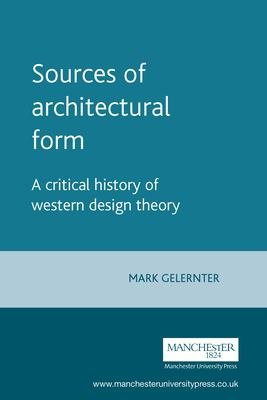 Sources of Architectural Form