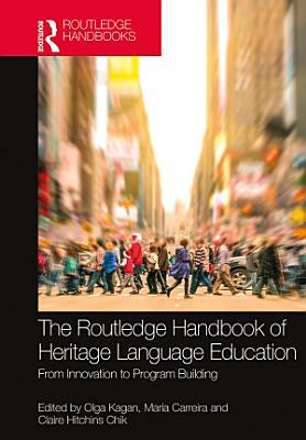 The Routledge Handbook of Heritage Language Education PDF