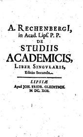 De studiis Academicis liber singularis