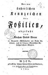 Von den ausserlichen Kennzeichen der Fossilien, abgefasst von Abraham Gottlob Werner ..
