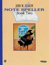 Note Speller, Book 2 (Revised)