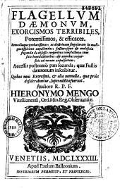 Flagellum daemonum, seu Exorcismi terribiles, potentissimi et efficaces