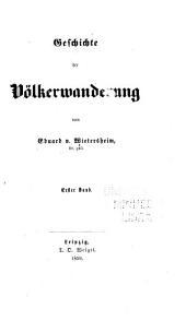 Geschichte der Völkerwanderung: Bände 1-2