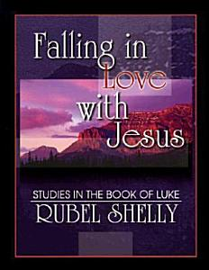 Falling in Love with Jesus Book