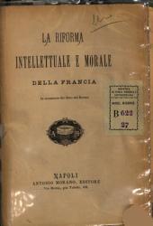 La riforma intellettuale e morale della Francia in occasione del libro del Renan