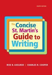 The Concise St. Martin's Guide to Writing: Edition 8