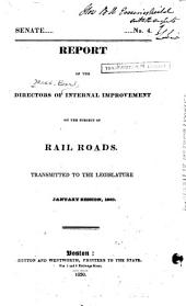 Report of the Directors of Internal Improvement on the Subject of Tail Roads, Transmitted to the Legislature, January Session, 1830
