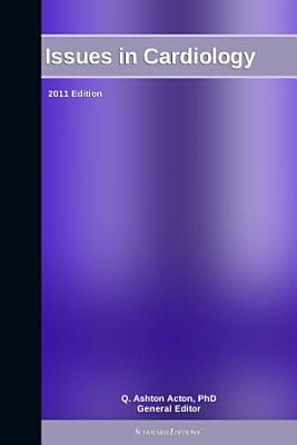 Issues in Cardiology  2011 Edition PDF