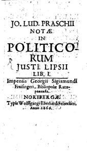 Notae in Politicorum Iusti Lipsii Libr. I.