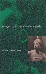 The Queer Afterlife of Vaslav Nijinsky
