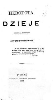Herodota dzieje przekładał z Greckiego A. Bronikowski