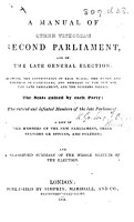 A Manual of Queen Victoria s Second Parliament  and of the late General Election  etc PDF