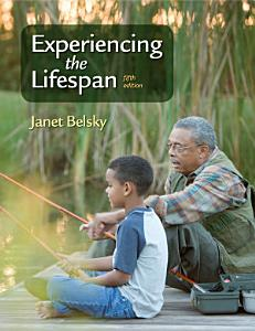 Experiencing the Lifespan Book