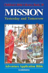 Mission - Yesterday and Tomorrow