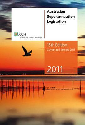 Australian Superannuation Legislation 2011