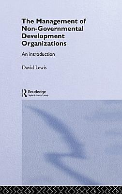 The Management of Non Governmental Development Organizations