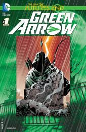 Green Arrow: Futures End (2014-) #1