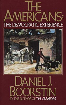 The Americans  The Democratic Experience PDF