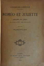 Roméo et Juliette: drame en vers en cinq actes