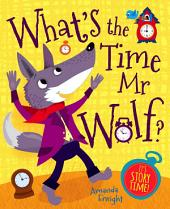 What's the Time Mr Wolf: Picture Flats