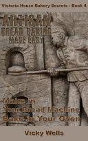 Artisan Bread Baking Made Easy