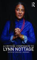 A Critical Companion to Lynn Nottage PDF