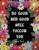Adult Coloring Quotes on Karma   Do Good And Good Will Follow PDF