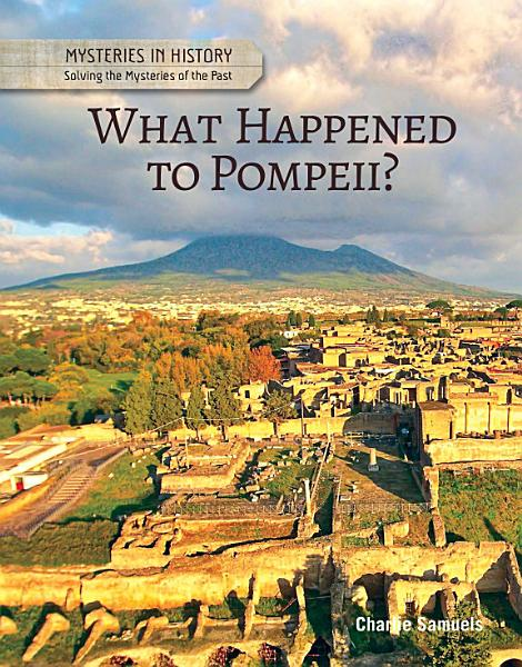 Download What Happened to Pompeii  Book