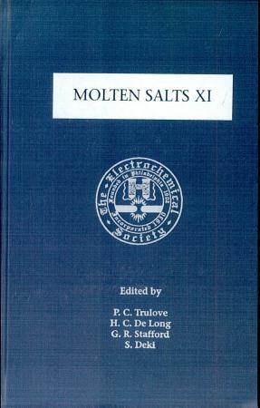 Proceedings of the Eleventh International Symposium on Molten Salts XI PDF