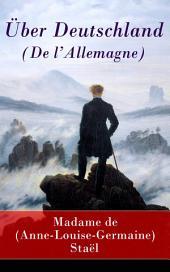 Über Deutschland (De l'Allemagne) - Vollständige Ausgabe