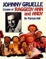 Johnny Gruelle  Creator of Raggedy Ann and Andy PDF
