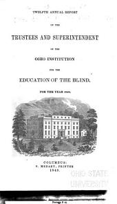Annual Report of the Trustees and Superintendent of the Institution for the Instruction of the Blind, of the State of Ohio