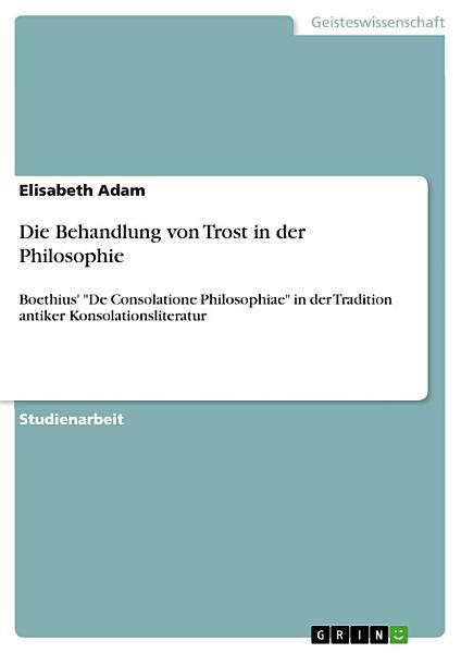 Die Behandlung Von Trost In Der Philosophie