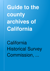 Guide to the County Archives of California