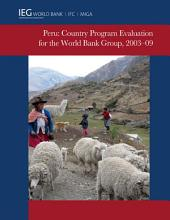 Peru: Country Program Evaluation for the World Bank Group, 2003-2009