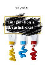 Imagination's Brushstrokes