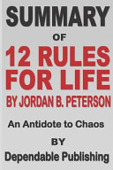 Summary Of 12 Rules For Life By Jordan B  Peterson