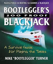 Bootlegger s 200 Proof Blackjack PDF