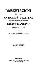 Dissertazioni sopra le antichità italiane: Volume 6