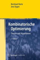 Kombinatorische Optimierung: Theorie und Algorithmen, Ausgabe 2