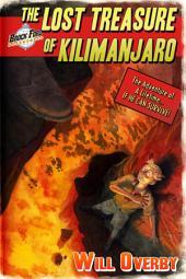 The Lost Treasure of Kilimanjaro