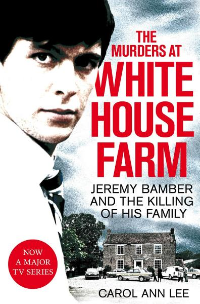 Download The Murders at White House Farm Book