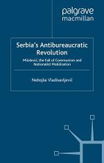 Serbia's Antibureaucratic Revolution