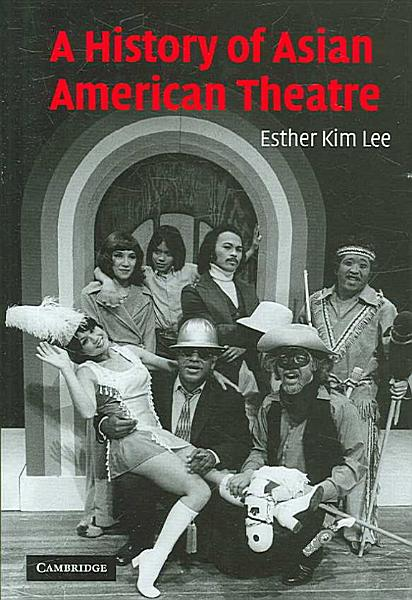 Download A History of Asian American Theatre Book
